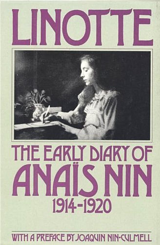 Linotte: The Early Diary of Anais Nin 1914-1920 - Anais Nin
