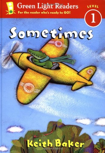 Sometimes (Green Light Readers Level 1) - Keith Baker