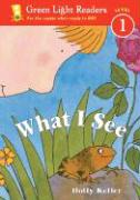 What I See - Keller, Holly