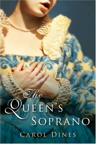 The Queen's Soprano - Carol Dines