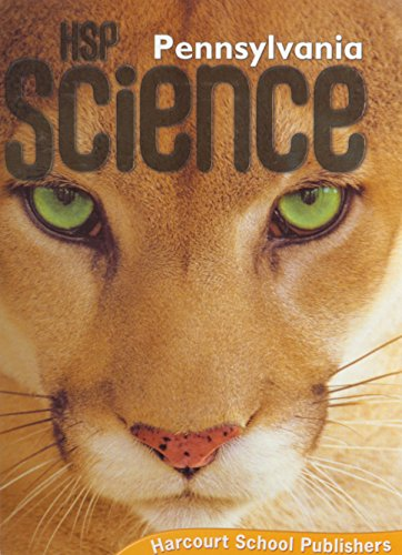 HSP Science Pennsylvania: Student Edition Grade 5 2009 - HARCOURT SCHOOL PUBLISHERS