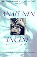 """Incest: From """"""""A Journal of Love"""""""" -The Unexpurgated Diary of Anais Nin (1932-1934)"""