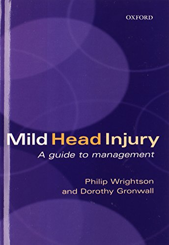 Mild Head Injury: A Guide to Management - Philip Wrightson; Dorothy Gronwall