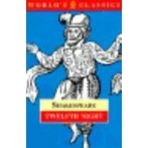 Twelfth Night, or What You Will (The World's Classics) - William Shakespeare