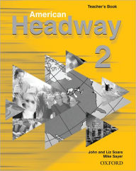 American Headway 2: Teacher's Book (Including Tests)