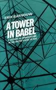 A Tower in Babel: To 1933