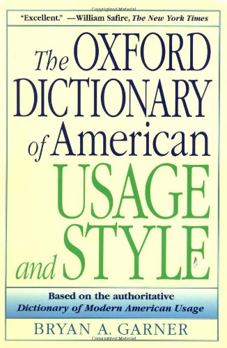The Oxford Dictionary of American Usage and Style - Bryan A. Garner