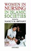 Women in Nursing in Islamic Countries