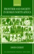 Frontier and Society in Roman North Africa