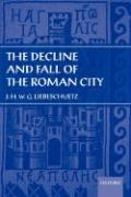 The Decline and Fall of the Roman City