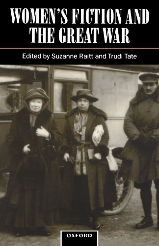 Women's Fiction and the Great War - Suzanne Raitt; Trudi Tate; Helen Small; Mary Cond?; Jane Potter; Gillian Beer; Tracy Hargreaves; Nathalie Blon