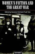Women's Fiction and the Great War
