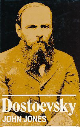 Dostoevsky. - Dostojewski - Jones, John