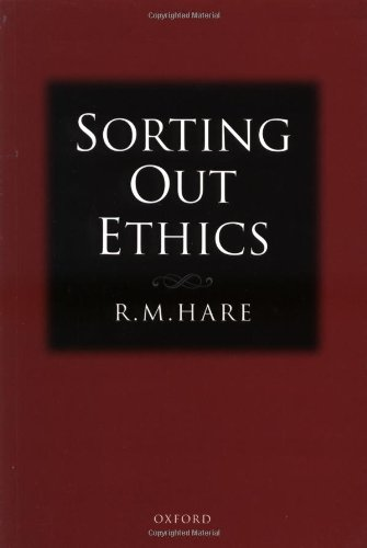 Sorting Out Ethics - R. M. Hare