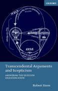 Transcendental Arguments and Scepticism: Answering the Question of Justification
