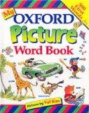 My Oxford Picture Word Book. Pictures by Val Biro. - Pemberton, Sheila