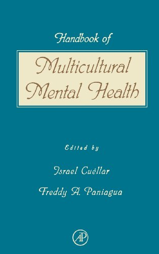 Handbook of Multicultural Mental Health: Assessment and Treatment of Diverse Populations - Freddy A. Paniagua