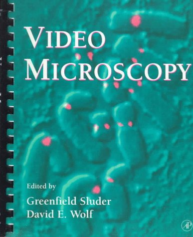 Video Microscopy, Volume 56 (Methods in Cell Biology) - Greenfield Sluder; David E. Wolf; Leslie Wilson; Paul T. Matsudaira
