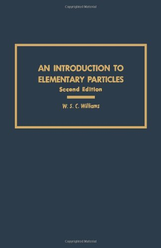 Introduction to Elementary Particles - W. S. Williams