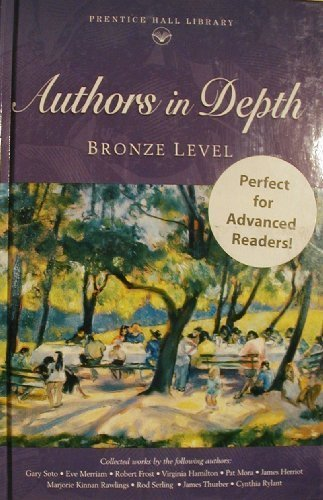 Authors In-Depth : Bronze, Anthology - Prentice HALL