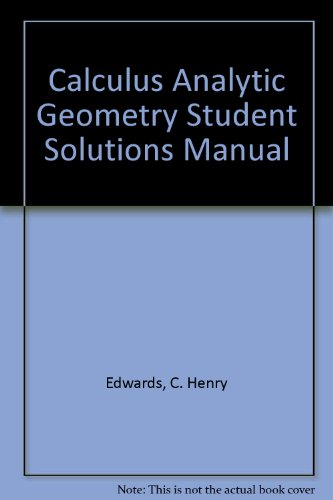 Calculus with Analytic Geometry - Charles H. Edwards; C. Henry Edwards; David E. Penney