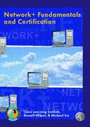 Network+ Fundamentals and Certification - Cisco Learning Institute, Institute; Cisco, Learning Institute; Cisco Learning Institute