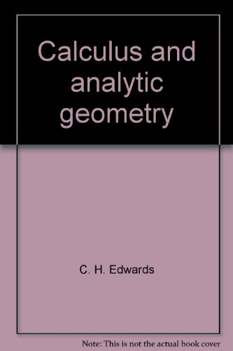 Calculus and Analytic Geometry - David E. Penney; C. H. Edwards