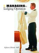 Managing the Lodging Operation - Mill, Robert Christie