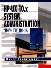 HP-UX 11.X System Administration How to Book (Hewlett-Packard Professional Books)