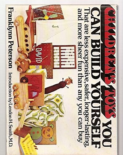 Children's Toys You Can Build Yourself