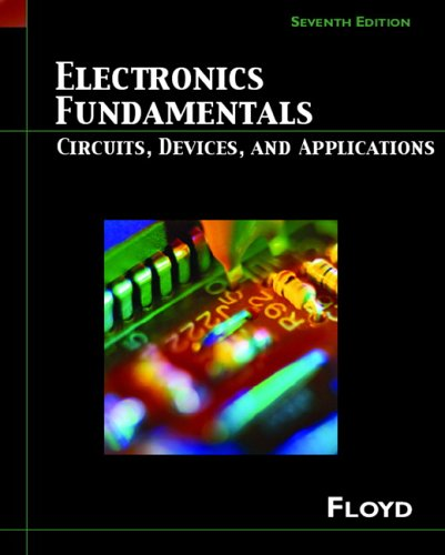 Electronics Fundamentals: Circuits, Devices and Applications (7th Edition) (Floyd Electronics Fundamentals Series) - Thomas L. Floyd