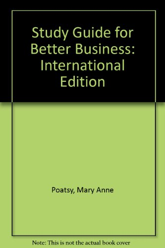 Study Guide for Better Business - Kendall Martin; Mary Anne S. Poatsy; Michael R. Solomon