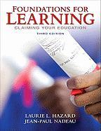 Foundations for Learning: Claiming Your Education