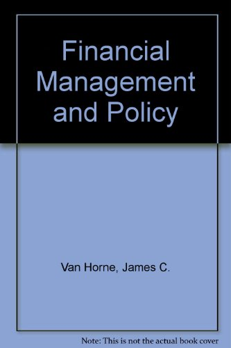 Financial Management and Policy - James C. Van Horne