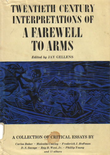 Twentieth Century Interpretations of A Farewell to Arms: A Collection of Critical Essays (Twentieth Century Interpretations Series) - Jay Gellens