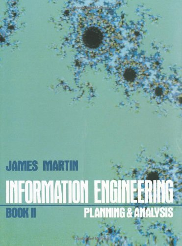Information Engineering Book II: Planning and Analysis - Martin, James
