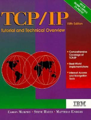 TCP/IP Tutorial and Technical Overview - Eamon Murphy