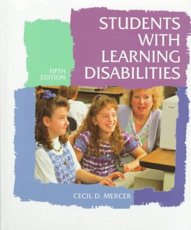 Students with Learning Disabilities (5th Edition) - Cecil D. Mercer