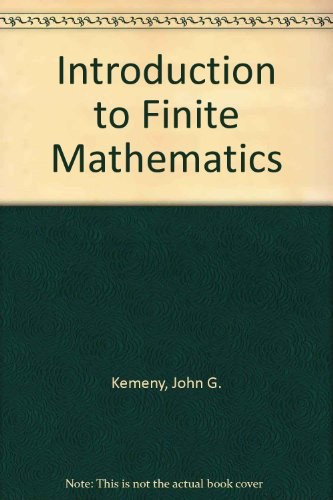 Introduction to Finite Mathematics - John G. Kemeny