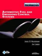 Automotive Fuel and Emissions Control Systems - Halderman, James D.; Linder, James