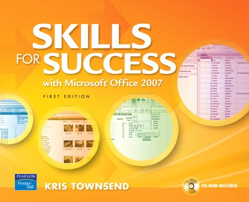 Skills for Success Using Microsoft Office 2007 - Townsend, Kris