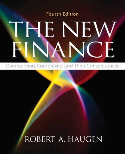 New Finance, The (4th Edition) - Robert A Haugen