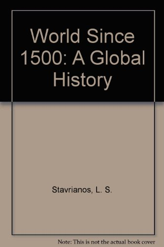 The World since 1500 - Leften Stavros Stavrianos
