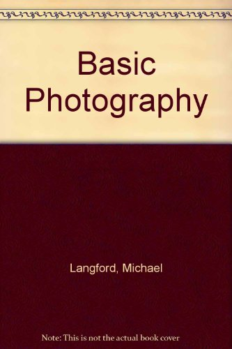 Basic Photography - Langford, Michael