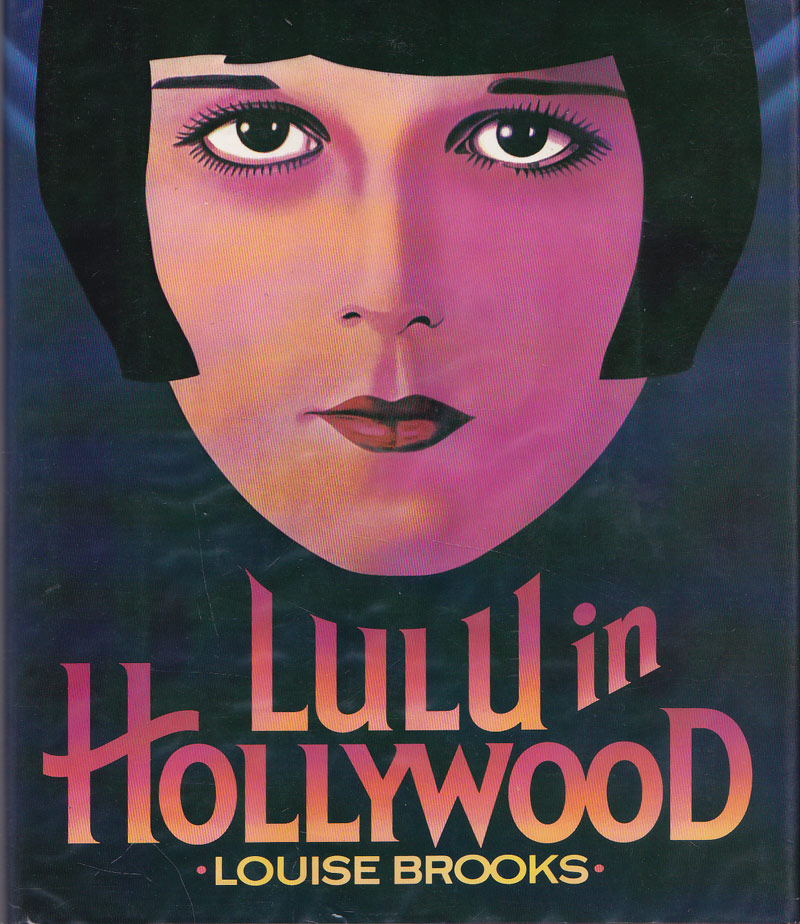 Lulu in Hollywood - Brooks, Louise