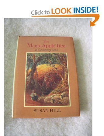 The Magic Apple Tree: A Country Year - Susan Hill