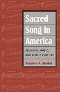 Sacred Song in America: Religion, Music, and Public Culture