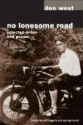 No Lonesome Road: Selected Prose and Poems