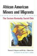 African American Miners and Migrants: THE EASTERN KENTUCKY SOCIAL CLUB