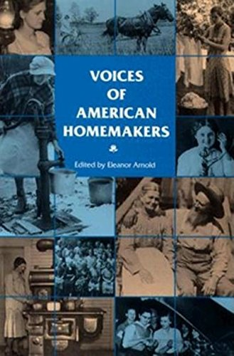Voices of American Homemakers - Eleanor Arnold